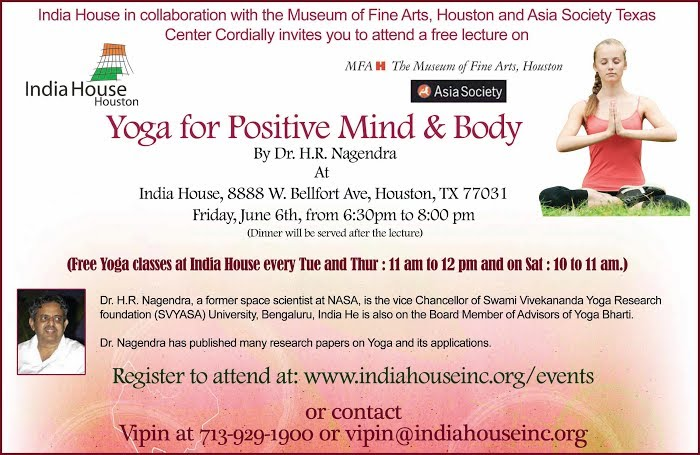 Yoga For Positive Mind Body India House Houston
